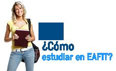 ¿Cómo estudiar en EAFIT?